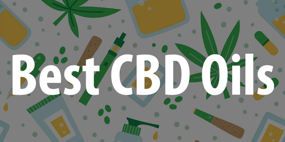 The Best CBD Hemp Oils