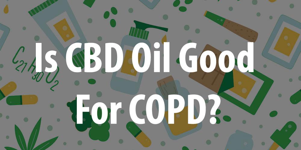 CBD for COPD Patients